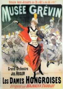 Musee Grevin, Les Dames Hongroises, Grand Orchestre Vintage Poster.